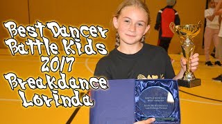B-Girl Lorinda - Best Dancer Battle Kids 2017
