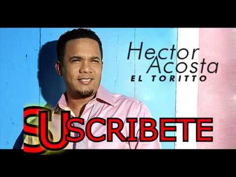 Hector Acosta El Torito BACHATAS MIX 2017 (Grandes Exitos)