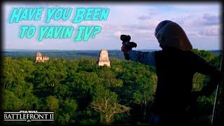 Have You Been to Yavin IV?