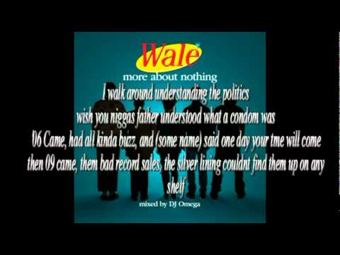 Wale 1. The Problem (More about Nothing) with Lyrics 2010