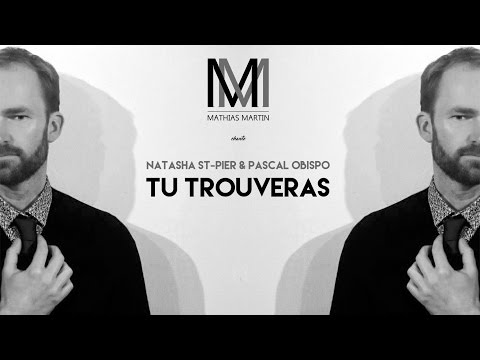 Natasha St-Pier & Pascal Obispo - Tu Trouveras (Vocal Cover)