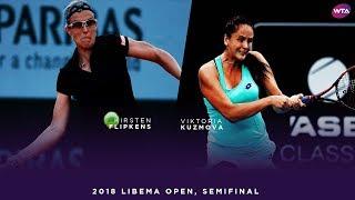 Kirsten Flipkens vs. Viktoria Kuzmova | 2018 Libema Open Semifinals | WTA Highlights