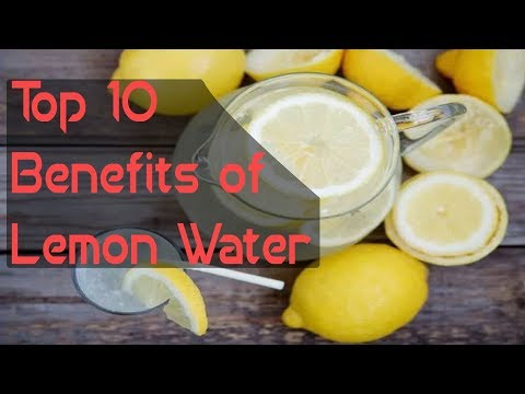 Top 10 Benefits of Lemon Water
