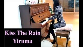Kiss The Rain - Yiruma (이루마) 키스 더 레인