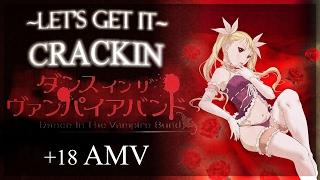 Dance in the vampire bund [AMV] - Let It Crackin -  ( ͡° ͜ʖ ͡°) [+18 ]