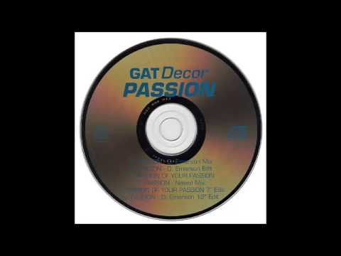 Gat Decor - Passion (Of Your Passion)