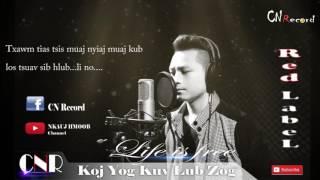 Koj yog kuv lub zog - Red Label (Official Audio)