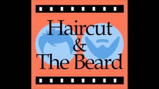 Haircut & The Beard - Episode 8 - Unfriended