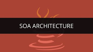 SOA Architecture Tutorial | SOA Architecture in Java | Java and SOA Tutorial