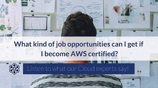 What kind of job opportunities can I get, if I become AWS certified?