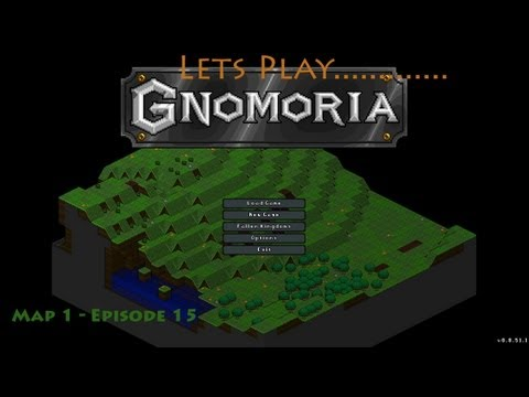 Gnomoria Lets Play - 15 The Unknown land - Prospectors on Strike