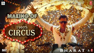 Making of the Circus | 1960's Bharat | Salman Khan | Disha Patani | Movie Releasing 5 June