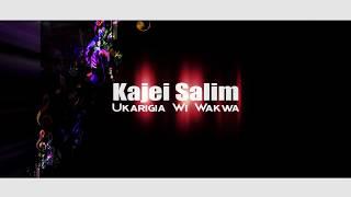 Kajei Salim-Ukarigia wi wakwa Official lyrics video (SKIZA 7633823)