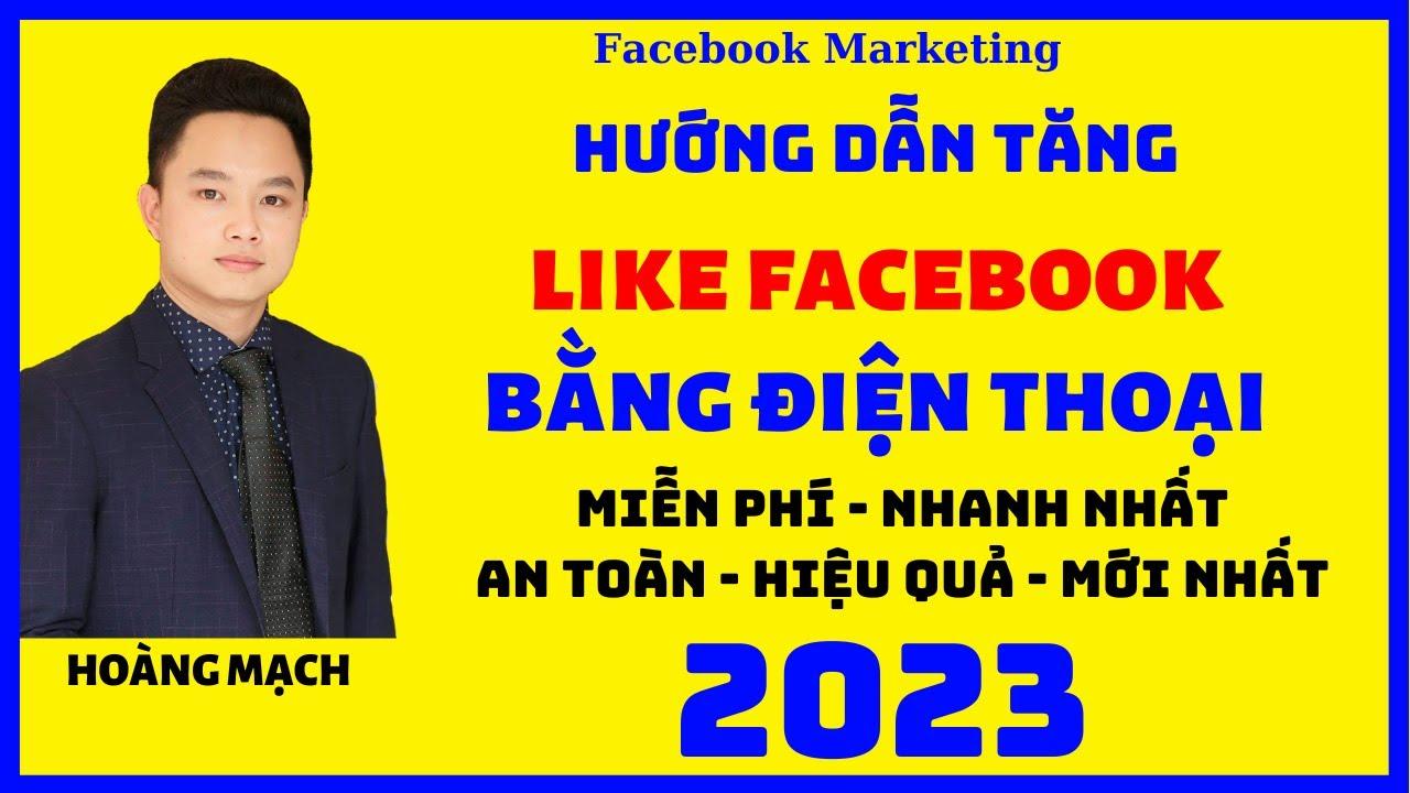 Tăng like Facebook miễn phí  trên điện thoại mới nhất 2020