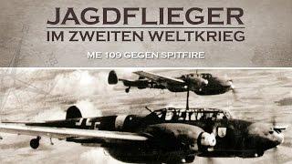 Jagdflieger im zweiten Weltkrieg - ME 109 gegen Spitfire (1979) [Dokumentation] Film (deutsch)