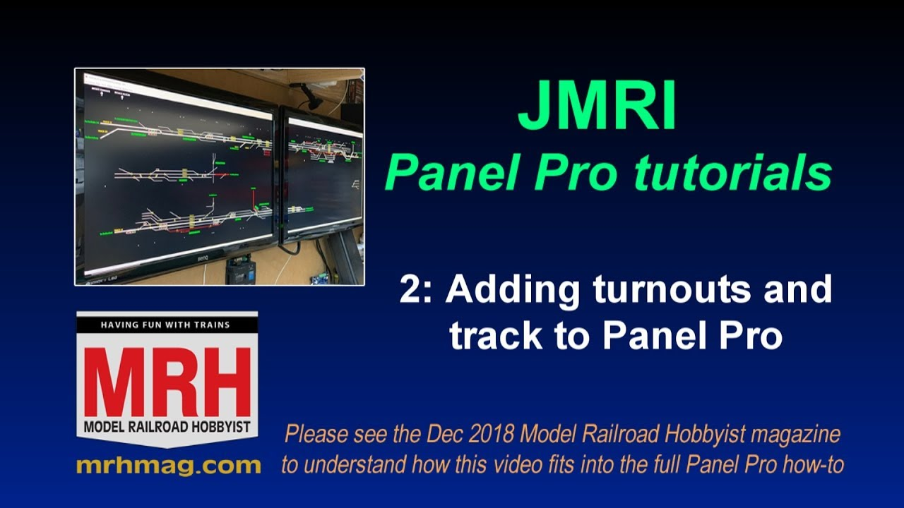 2-Adding turnouts and track to JMRI Panel Pro | 2 of 7 | December 2018 MRH