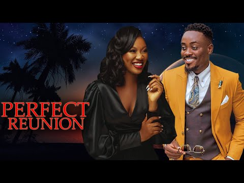 PERFECT REUNION(NEW)(CHINENYE NNEBE& TOOSWEET ANNAN 2021 LATEST NIGERIAN MOVIES)2021 NIGERIAN MOVIES