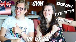 Gym / Phys Ed! BRITISH VS AMERICAN