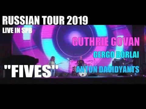 "Guthrie Govan/Anton Davidyants/Gergo Borlai *Russian Tour 2019* - ""Fives"""