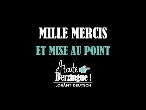 Mille Mercis... Et Mise Au Point