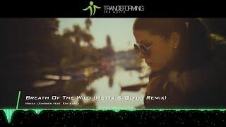 Miikka Leinonen feat. Kim Kiona - Breath Of The Wild (Metta & Glyde Remix) [Music Video] [Alter Ego]