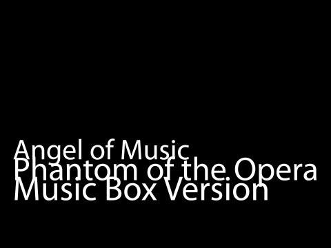Angel of Music (Music Box Version) - Phantom of the Opera
