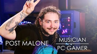 Post Malone - Musician turned PC Gamer 2017 Video