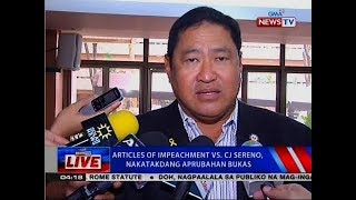 NTVL: Articles of impeachment vs. CJ Sereno, nakatakdang aprubahan bukas