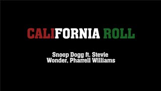 California Roll - Snoop Dogg (Subtitulada al español)
