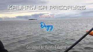 KAUHAW SA PAGDAYEG Official KARAOKE-DAYEG AG Band
