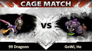 Clash of Clans -- Clan Wars -- Cage Match -- MAX TH8 -- 99 Dragoon VS GoWi, Ho