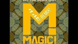 Lay You Down Easy ft. Sean Paul(グルビ REMIX)/MAGIC!