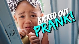 Kicked Out The House PRANK On 3 Year Old (SHE CRIED)
