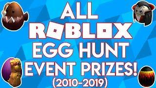 ALL ROBLOX EGG HUNT EVENT PRIZES (2010-2019) [#BRINGEVENTSBACK]