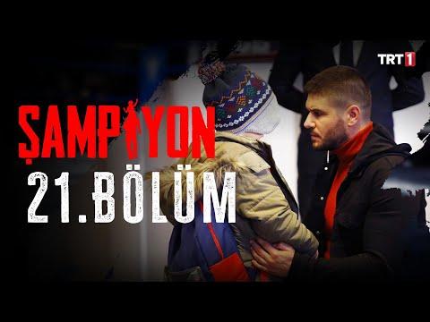 Şampiyon 21. Bölüm