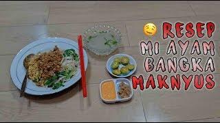 RESEP MIE AYAM BANGKA MAKNYUUUSSS!!!