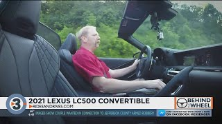 Behind The Wheel: 2021 Lexus LC500 Convertible