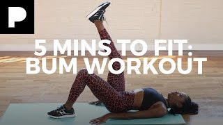 Total Bum Workout - Five Minutes to Fit with AJ Odudu
