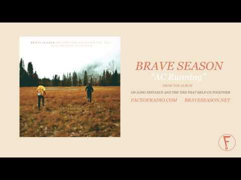 "Brave Season ""AC Running"""