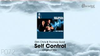 Dim Chris & Thomas Gold - Self Control (Original Mix)