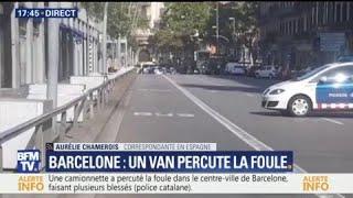 La police confirme qu'il s'agit d'une attaque terroriste à Barcelone