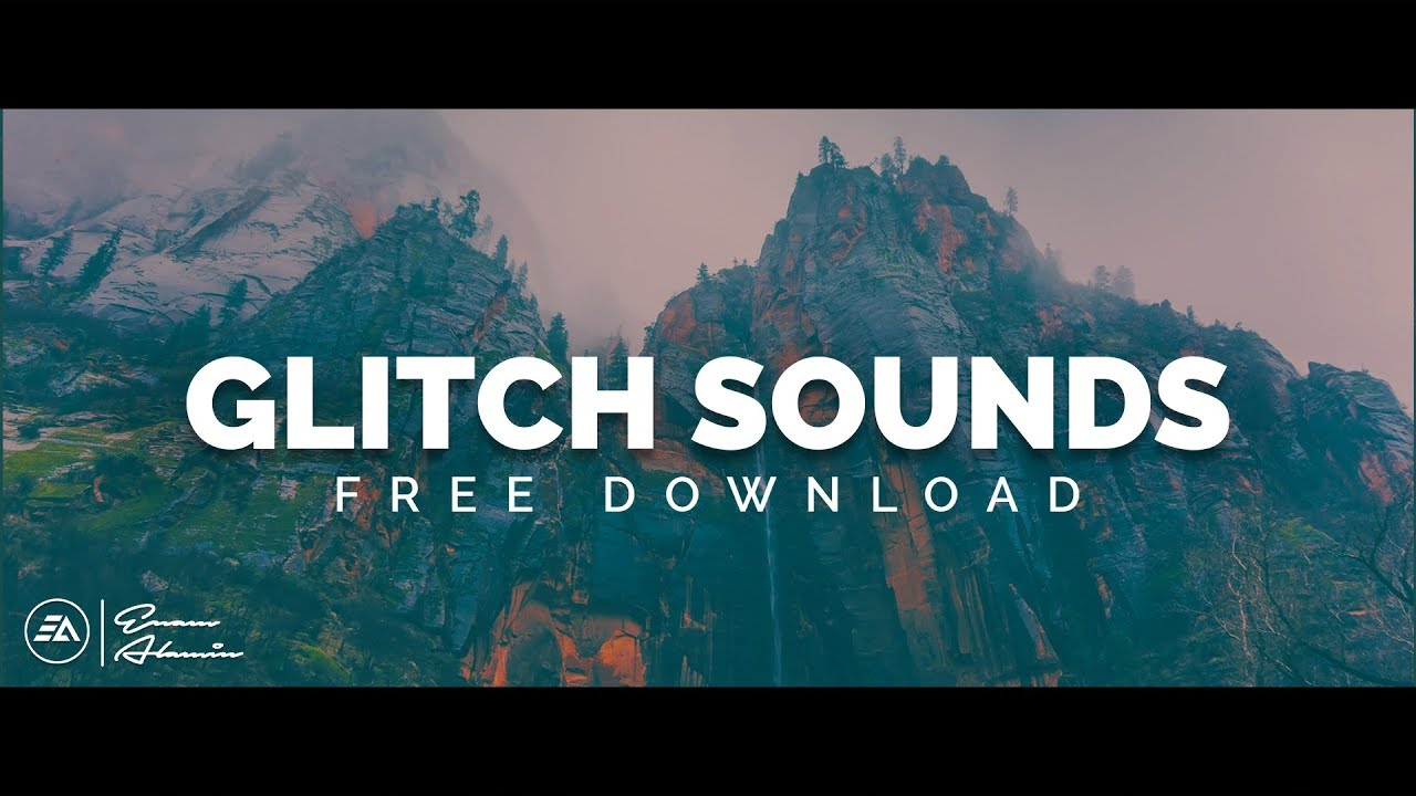 30 Glitch Sound Effects Pack FREE Download (2018)