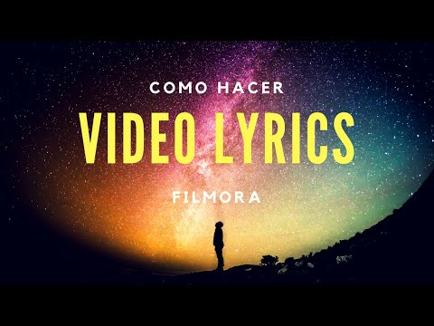 Como Hacer Tus Propios Video Lyrics - Filmora
