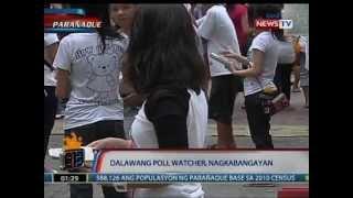 NTL: 2 poll watcher sa Parañaque, nagkabangayan