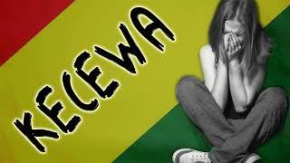 KECEWA | Reggae Indonesia