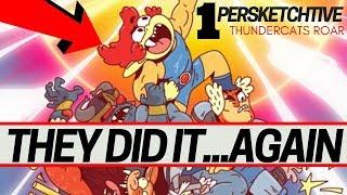 They Did It...Again (ThunderCats Roar)