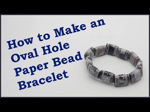 How to Make an Oval Hole Paper Bead Bracelet