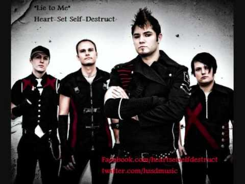 Lie to Me by Heart-Set Self-Destruct
