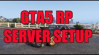SETUP A GTA5 RP SERVER + SETUP MODS/SCRIPTS