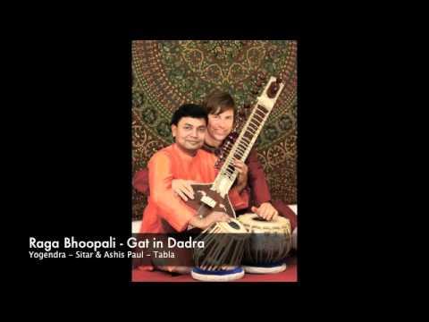 Raga Bhoopali 2/2 - Gat In Dadra: Yogendra (Sitar) & Ashis Paul (Tabla)